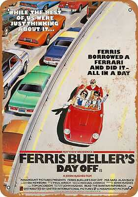 1986 Ferris Bueller's Day Off Movie - Rusty Look 10x14 Metal Sign