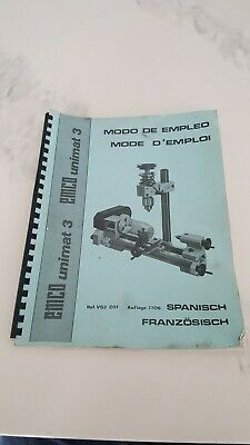 EMCO UNIMAT 3 LATHE 3 MANUAL MODE D'EMPLOI FRENCH/SPANISH Not a copy