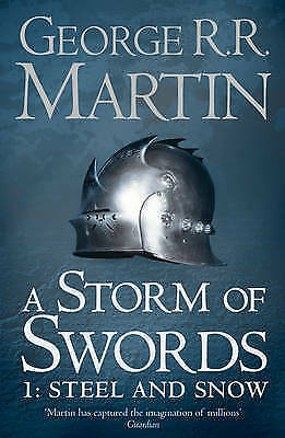 New A Storm of Swords: Part 1 Steel and Snow by George R. R. Martin Free Postage
