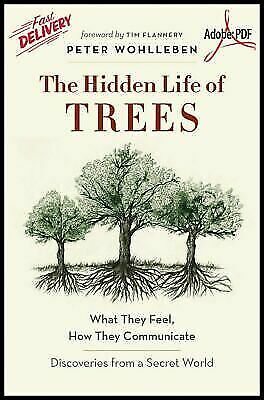 [PDF] The Hidden Life of Trees 🌳 by: Peter Wohlleben