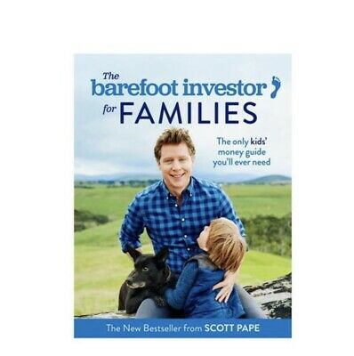 New The Barefoot Investor for Families By Scott Pape