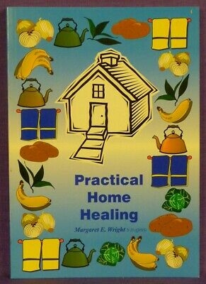 Practical Home Healing by Margaret Wright (Paperback, 1999)