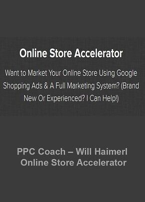 PPC Coach - Online Store Accelerator (Google Ads 2019) FULL COURSE