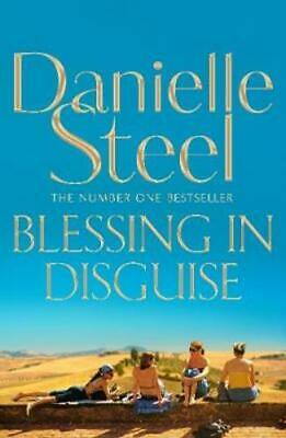 Blessing In Disguise by Danielle Steel: New
