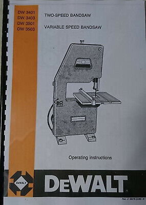 Dewalt Bandsaw Operating & Spare parts manual to suit DW3401-3403-3501-3503