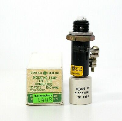 GE INDICATING LAMP PART # 0116B6708G3 ~ TYPE ET-16 ~ 125V ~ 2000 OHMS ~ New