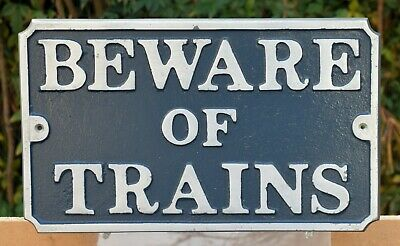 """ BEWARE OF TRAINS "" - Rustic Cast Aluminium Sign - Railways, Railroad, Steam"