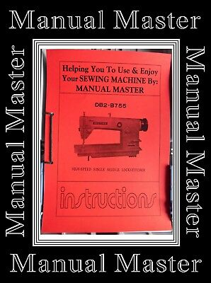 Brother DB2 - B755 Industrial Sewing Machine Owner & Parts A4 Manual No Machine