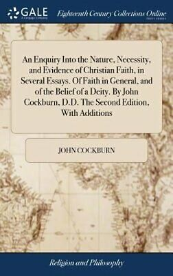 An Enquiry Into the Nature, Necessity, and Evidence of Christian Faith, in: New