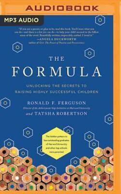 The Formula: Unlocking the Secrets to Raising Highly Successful Children: New