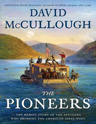 The Pioneers: The Heroic Story..by David McCullough 2019 (E-B00K&AUDI0||E-MAIL 7