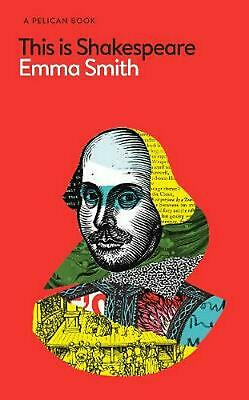 This Is Shakespeare by Emma Smith Hardcover Book Free Shipping!
