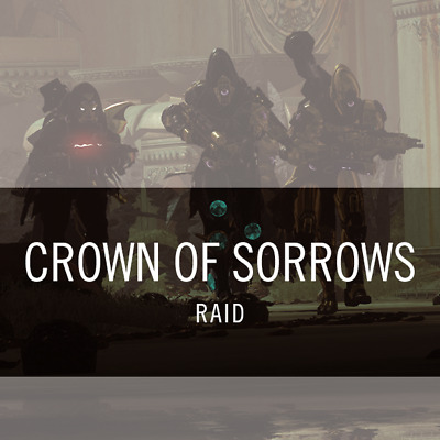 Crown Of Sorrow Full Raid Completion (W/ All Chests) (Pc Ps4 Xbox) Destiny 2