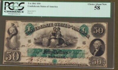 RARE 1861 Richmond Confederate Note T-6 $50   PCGS CHOICE About New 58 -