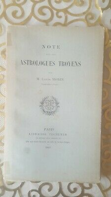 Morin - Note sur les astrologues troyens - 1897 Rare