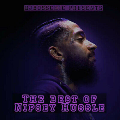 DJ Boss Chic Presents - The Best Of Nipsey Hussle Promo Mixtape 2019