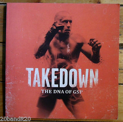 Takedown The Dna Of Gsp Georges St-Pierre Martial Art
