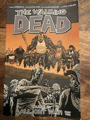 The Waking Dead Volume 21 ALL OUT WAR part Two Comic Book Soft Cover