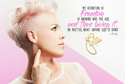 P!NK quote photo print poster - pre signed - 12 x 8 inch - Pink - Freedom