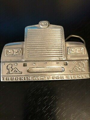 Truckin Ain't For Sissys Belt Buckle Mud Flap Girls Front of Truck 2004 Pewter