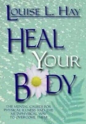 Heal Your Body By Louise L Hay Paperback Free Shipping