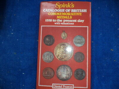 Spinks Catalogue Of British Commemorative Medals 1558 To Present Day With Values