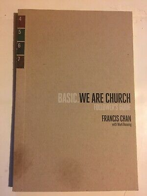 BASIC We Are Church: Follower's Guide by Francis Chan Group Bible Study Workbook