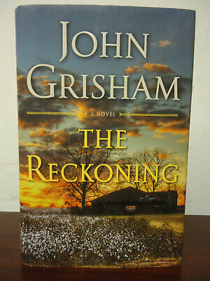 The Reckoning: A Novel By John Grisham - Hardcover 1st Edition