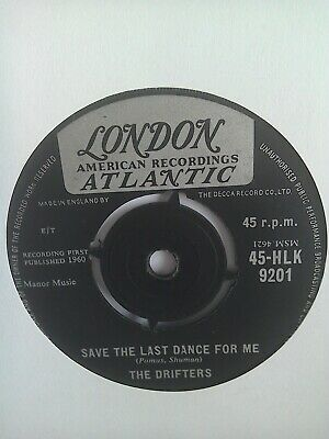 The Drifters...7 Inch...  Save The Last Dance...1960 Issue....