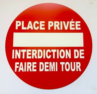 panneau PLACE PRIVÉE INTERDICTION DE FAIRE DEMI TOUR signalétique