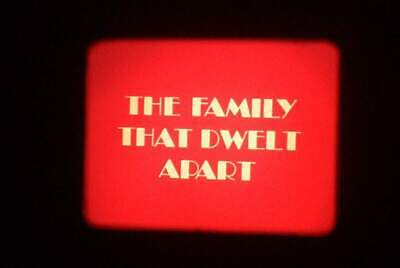 16Mm Film - The Family That Dwelt Apart - National Film Board Of Canada
