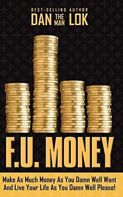 F.U. Money: By Dan Lok (E-BOOK) / PDF 😁