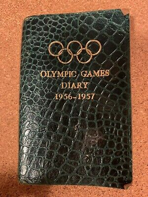 Olympic Games Diary For 1956-57-Melbourne