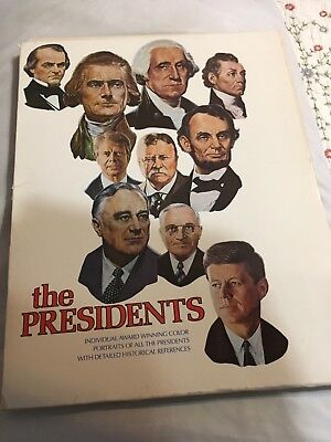 The Presidents...Portraits with detailed historical references