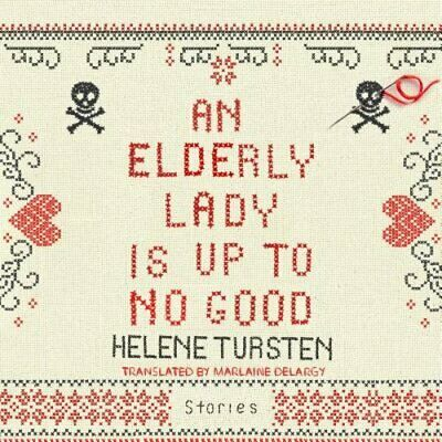 An Elderly Lady Is Up to No Good by Helene Tursten: New Audiobook