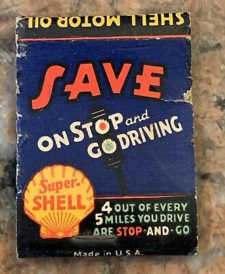 Vintage Super Shell Gasoline Save On Stop And Go Driving Match Cover
