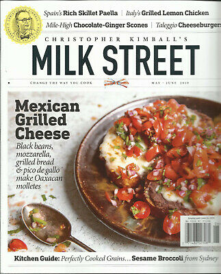 Christopher Kimball's Milk Street,  Mexican Grilled  Cheese   May / June, 2019