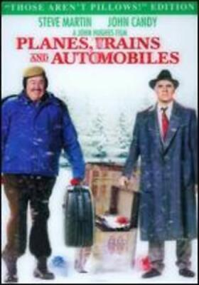 Planes, Trains and Automobiles [Those Aren't Pillows Edition] by John Hughes