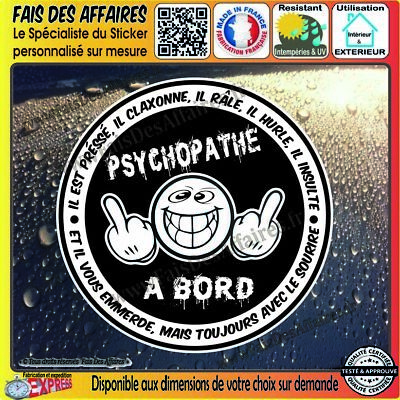 Stickers Autocollant adhésif psychopathe à bord humour decal danger tuning