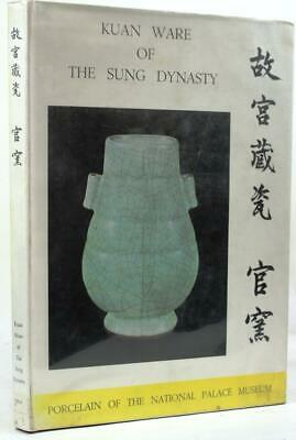 Kuan Ware of the Sung Dynasty By The National Palace Museum