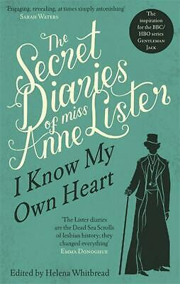 The Secret Diaries Of Miss Anne Lister: The Inspiration for Gentleman Jack by An