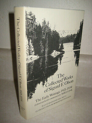 Collected Works of Sigurd F. Olson The Early Writings 1921-1934 1st Edition 2nd