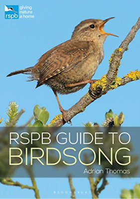 Adrian Thomas-Rspb Guide To Birdsong BOOK NEW