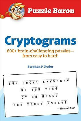 Puzzle Baron Cryptograms: 600 Brain-Challenging Puzzles--From Easy to Hard! Pape