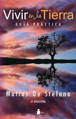 NEW - Vivir en la tierra (Spanish Edition) by Matias de Stefano