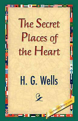 The Secret Places of the Heart by H.G. Wells (English) Hardcover Book Free Shipp