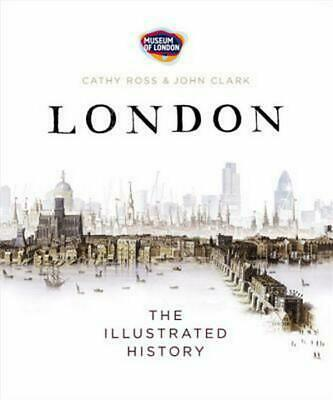 The Penguin Illustrated History of London: The Illustrated History by Museum of