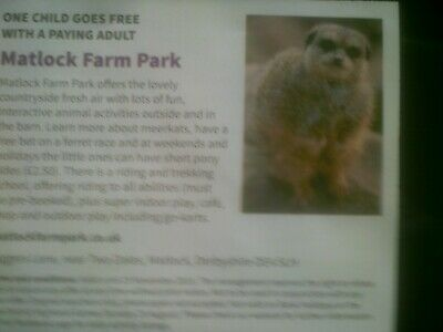 Matlock farm Park vouchers  x2... kid go for free with paying adult