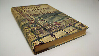Admiral Hornblower in the West Indies by C. S Forester vintage 1950s edition