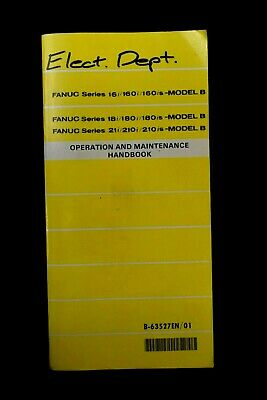 FANUC 16i 160i 160is 18i 180i 180is 21i 210i 210is Model B Operation Maintenance